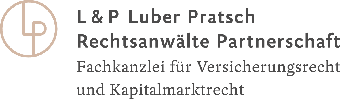 L & P Luber Pratsch Rechtsanwälte Partnerschaft, München, Berlin, Hamburg und Köln